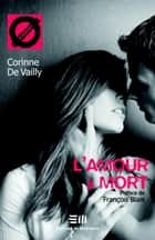 L'amour à mort 05 ebook by De Vailly Corinne