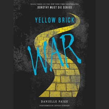 Yellow Brick War audiobook by Danielle Paige