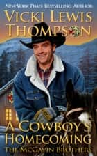 A Cowboy's Homecoming ebook by Vicki Lewis Thompson