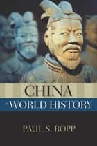 China In World History ebook by Paul S. Ropp