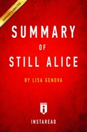 Summary of Still Alice - by Lisa Genova | Includes Analysis ebook by Instaread Summaries