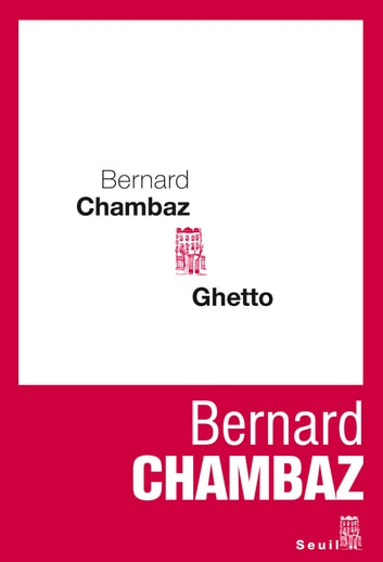 Ghetto eBook by Bernard Chambaz