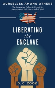 Liberating the Enclave ebook by D. C. Zook