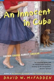 An Innocent in Cuba ebook by David McFadden