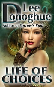Life Of Choices ebook by Lee Donoghue