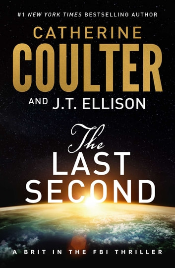 The Last Second ebook by Catherine Coulter,J.T. Ellison
