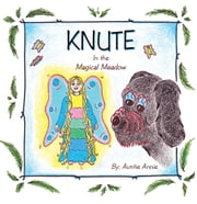 Knute - In the Magical Meadow ebook by Auntie Annie