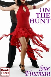 On the Hunt ebook by Sue Fineman