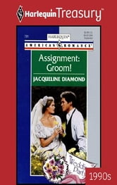 Assignment: Groom! ebook by Jacqueline Diamond