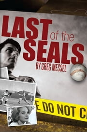Last of the Seals ebook by Greg Messel