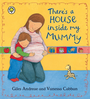 There's A House Inside My Mummy eBook by Giles Andreae