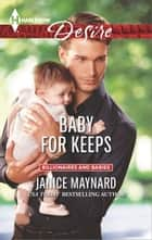 Baby for Keeps ebook by Janice Maynard