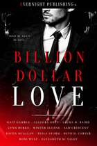 Billion Dollar Love ebook by Sam Crescent, Kait Gamble, Allegra Grey,...