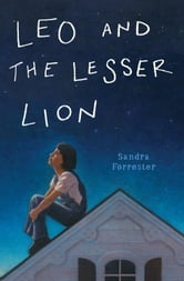 Leo and the Lesser Lion ebook by Sandra Forrester