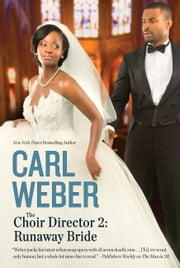 The Choir Director 2 - Runaway Bride ebook by Carl Weber