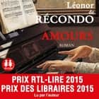 Amours audiobook by Léonor de Récondo