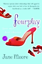 Fourplay - A Novel ebook by Jane Moore