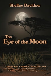 The Eye of the Moon ebook by Shelley Davidow