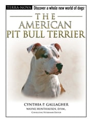 American Pit Bull Terrier ebook by Cynthia P. Gallagher