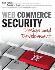 Web Commerce Security - Design and Development ebook by Hadi Nahari,Ronald L. Krutz