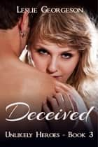 Deceived ebook by Leslie Georgeson