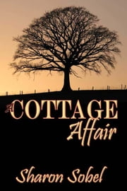 A Cottage Affair ebook by Sharon Sobel