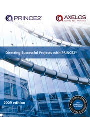 Directing Successful Projects with PRINCE2 2009 Edition ebook by AXELOS AXELOS