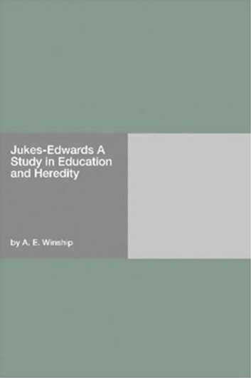Jukes-Edwards eBook by A. E. Winship