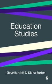 Education Studies - Essential Issues ebook by Diana M Burton,Steve Bartlett