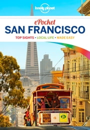 Lonely Planet Pocket San Francisco ebook by Lonely Planet,Alison Bing