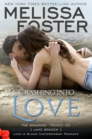 Crashing into Love ebook by Melissa Foster