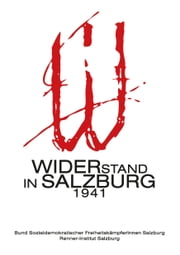 Widerstand in Salzburg 1941 ebook by Kobo.Web.Store.Products.Fields.ContributorFieldViewModel