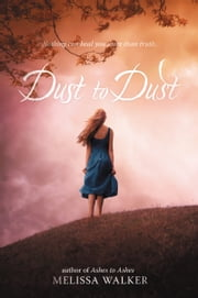 Dust to Dust ebook by Melissa Walker