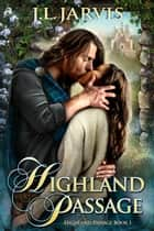 Highland Passage ebook by J.L. Jarvis