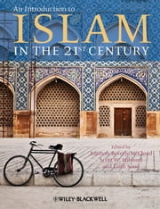 An Introduction to Islam in the 21st Century ebook by Aminah Beverly McCloud,Laith Saud,Scott W.  Hibbard