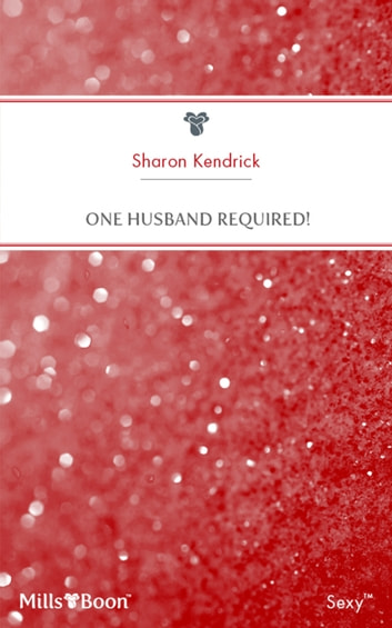 One Husband Required! ebook by Sharon Kendrick