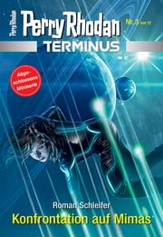 Terminus 3: Konfrontation auf Mimas ebook by Roman Schleifer