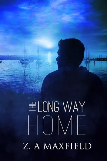 The Long Way Home ebook by Z.A. Maxfield