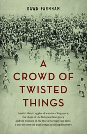 A Crowd of Twisted Things ebook by Dawn Farnham