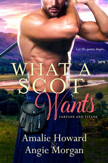 What a Scot Wants ebook by Amalie Howard