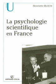 La psychologie scientifique en France ebook by Henriette Bloch