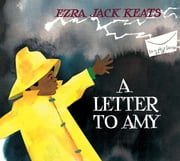 A Letter to Amy ebook by Ezra Jack Keats