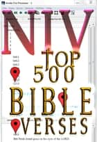NIV Top 500 Bible Verses ebook by NIV Bible Zondervan, Better Bible Bureau