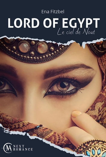 Lord of Egypt - Le ciel de Nout eBook by Ena Fitzbel