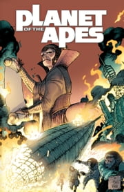 Planet of the Apes Vol. 3 ebook by Daryl Gregory, Carlos Magno