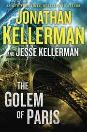 The Golem of Paris ebook by Jonathan Kellerman,Jesse Kellerman