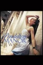 Pendelton Manor ebook by BJ Wane