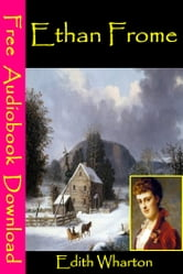 Ethan Frome - [ Free Audiobooks Download ] ebook by Edith Wharton