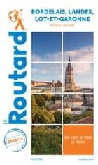 Guide du Routard Bordelais Landes Lot-et-Garonne 2021 - (Nouvelle-Aquitaine) ebook by