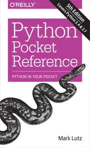 Python Pocket Reference ebook by Mark Lutz